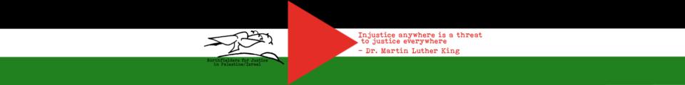 Northfielders for Justice in Palestine / Israel